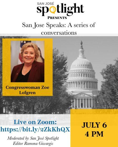 San Jose Speaks: A conversation with Congresswoman Zoe Lofgren
