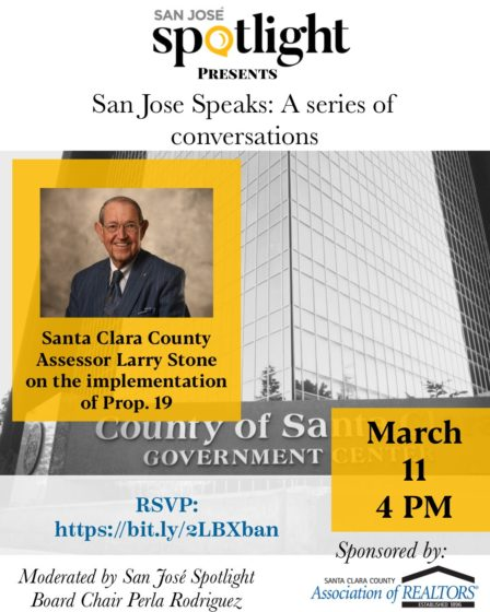 San Jose Speaks: A conversation with Santa Clara County Assessor Larry Stone