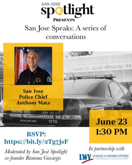 San Jose Speaks: una conversación con el jefe de policía de San Jose Anthony Mata