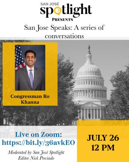 San Jose Speaks: una conversación con el congresista Ro Khanna