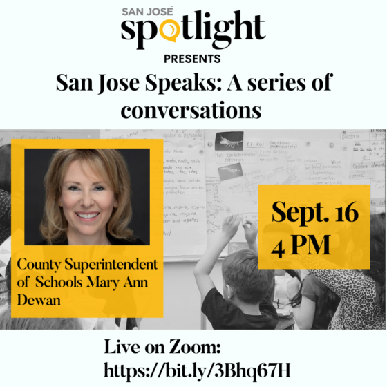 San Jose Speaks: A conversation with county Superintendent of Schools Mary Ann Dewan